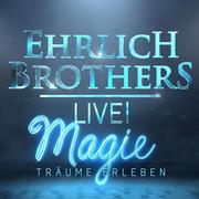 Ehrlich Brothers Magie Träume Erleben Youtube
