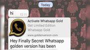 'WhatsApp Gold' bringt Schadsoftware auf Ihr Smartphone