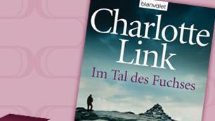 Charlotte Link: Im Tal des Fuchses