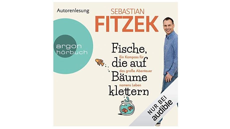 """Sebastian Fitzeks Sachbuch """"Fische, die auf Bäume klettern"""""""