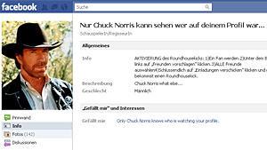 Der Facebook-Wurm würde es gerne, doch nur Chuck Norris kann es: Wissen, wer auf dem eigenen Profil war.