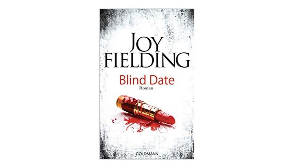 Blind Date von Joy Fielding
