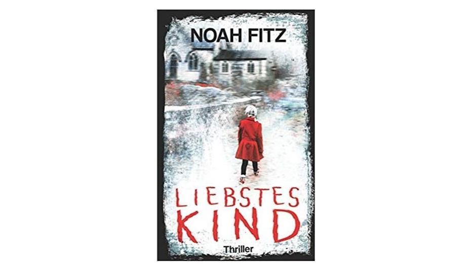 Liebstes Kind von Noah Fitz