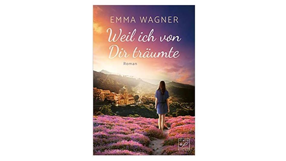 """""""Weil ich von dir träumte"""" von Emma Wagner"""