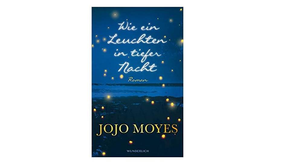 """Jojo Moyes Buch """"Wie ein Leuchten in der Nacht"""""""