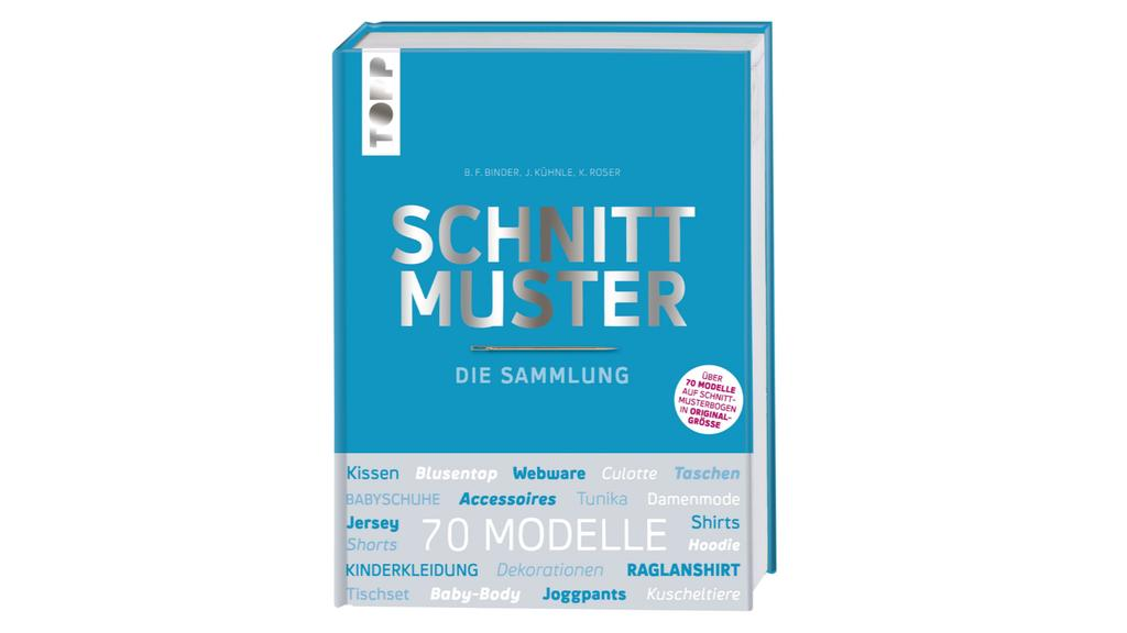 """""""Schnittmuster - Die Sammlung"""" von Topp."""