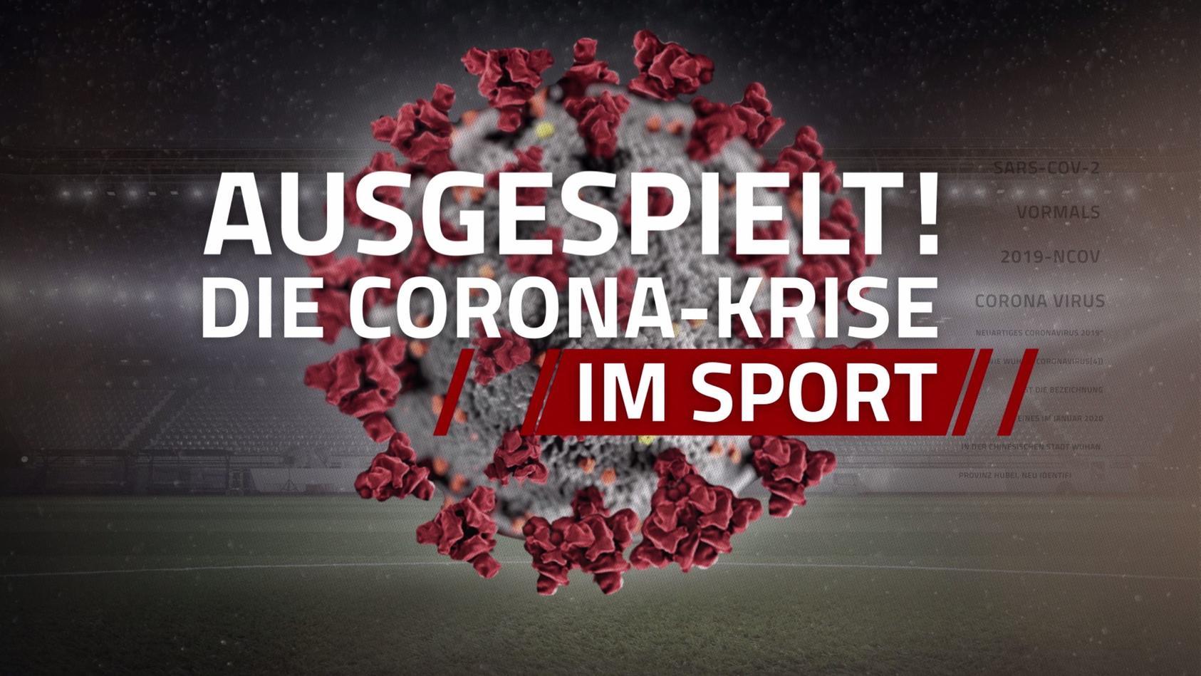 Ausgespielt - die Corona-Krise im Sport