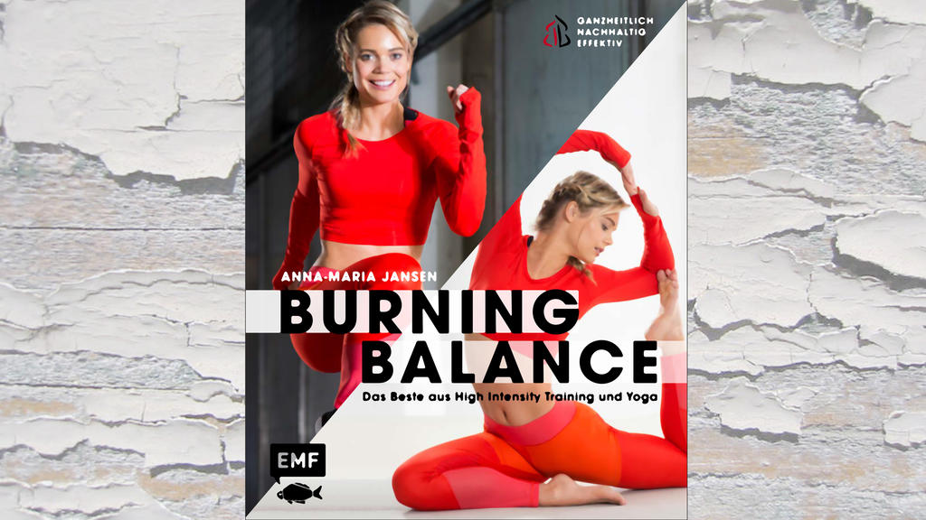 """""""Burning Balance - Das Beste aus High Intensity Training und Yoga"""""""