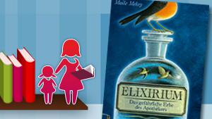Maile Meloy: Exilirium - Das gefährliche Erbe des Apothekers