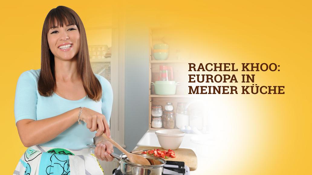 In Meiner Küche | Rachel Khoo Europa In Meiner Kuche Bei Rtl Living