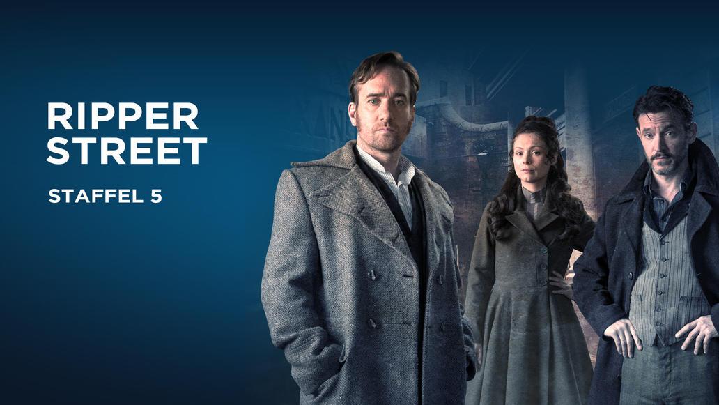 Ripper Street Die Fünfte Und Letzte Staffel Der Packenden