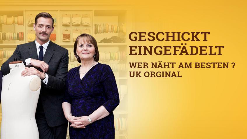 Geschickt eingefädelt - Wer näht am besten? UK Original / Staffel 3 ...
